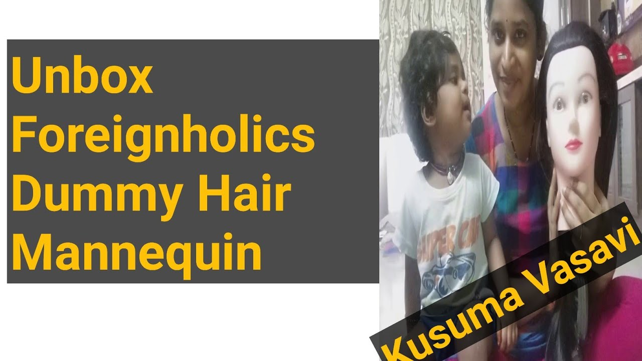 Kusuma Vasavi Telugu Vlogs - Unboxing and review of Dummy Hair Mannequin for Hair Styles|TeluguAmmay