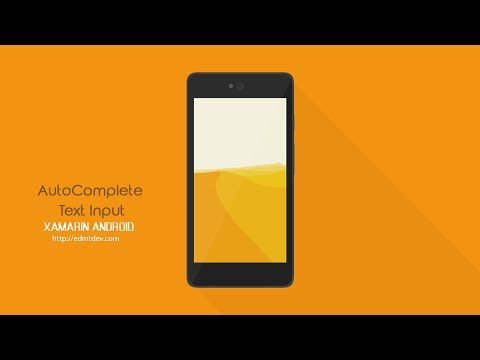 Xamarin Android Tutorial - AutoComplete Text Input