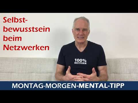 Mental Tipp Selbstbewusstsein beim Netzwerken