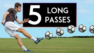 TOP 5 WAYS to PASS the Ball LONG, Long Passing Techniques