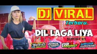 DJ VIRAL!!! DIL LAGA LIYA - JOGET SANTUY by.R2 PROJECTS