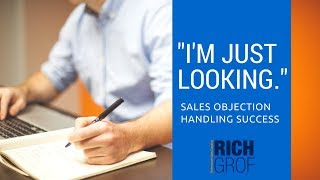 """""""I'm Just looking"""" Sales Objection Handling Success - Sales Techniques and Training"""