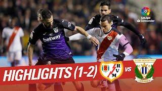 Highlights Rayo Vallecano vs CD Leganés (1-2)