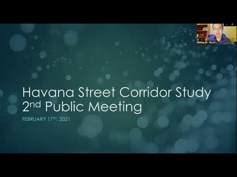 Havana Street Corridor Study Public Meeting No. 2 Video