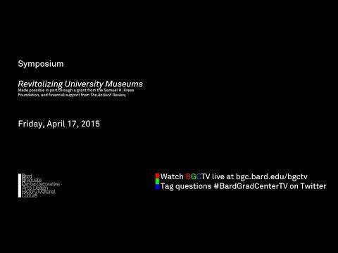 Symposium: Revitalizing University Museums