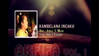 Download lagu Ama S. Man - Kambelana Incaku
