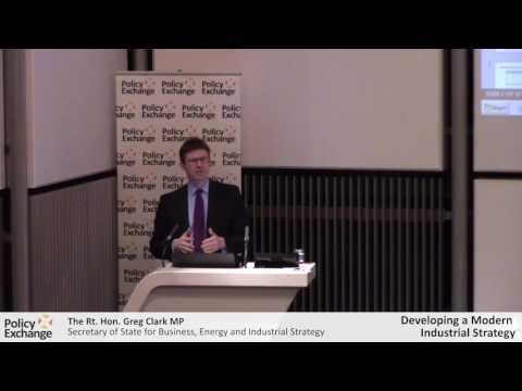 The Rt. Hon. Greg Clark MP speaks at Policy Exchange's Industrial Strategy conference