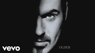George Michael - You Have Been Loved (Audio)