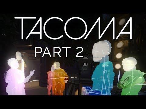 Tacoma - Part 2 - Short of Breath