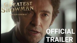 The Greatest Showman - officiel trailer