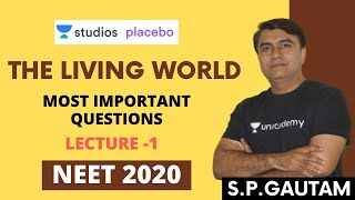 L1: The Living World - Most Important Questions | Target NEET 2020 | S.P. Gautam