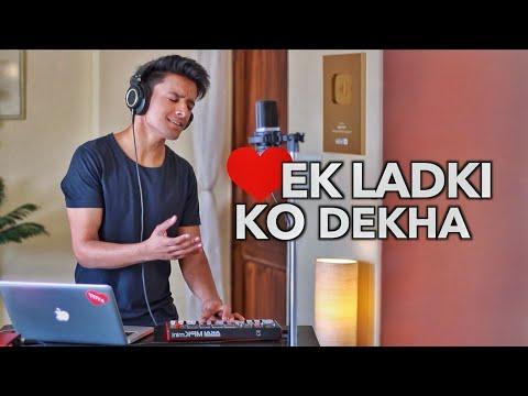 Ek Ladki Ko Dekha Toh Aisa Laga (Cover By Aksh Baghla)
