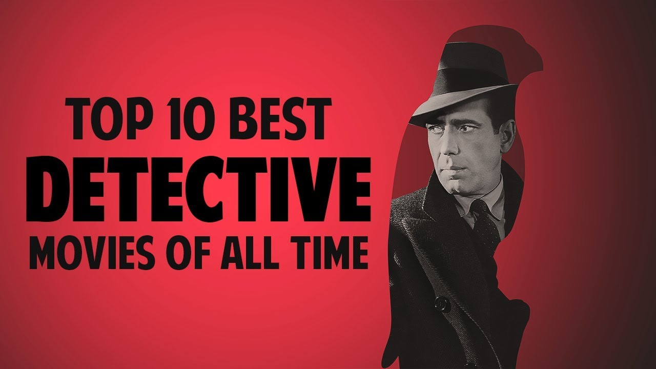 Top 10 Best Detective Movies of All Time