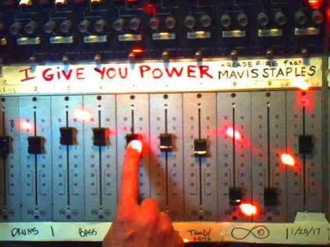Arcade Fire feat. Mavis Staples - I Give You Power