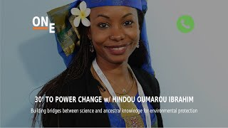 30' to Power CHANGE - Episode 11 - Hindou Omarou  Ibrahim