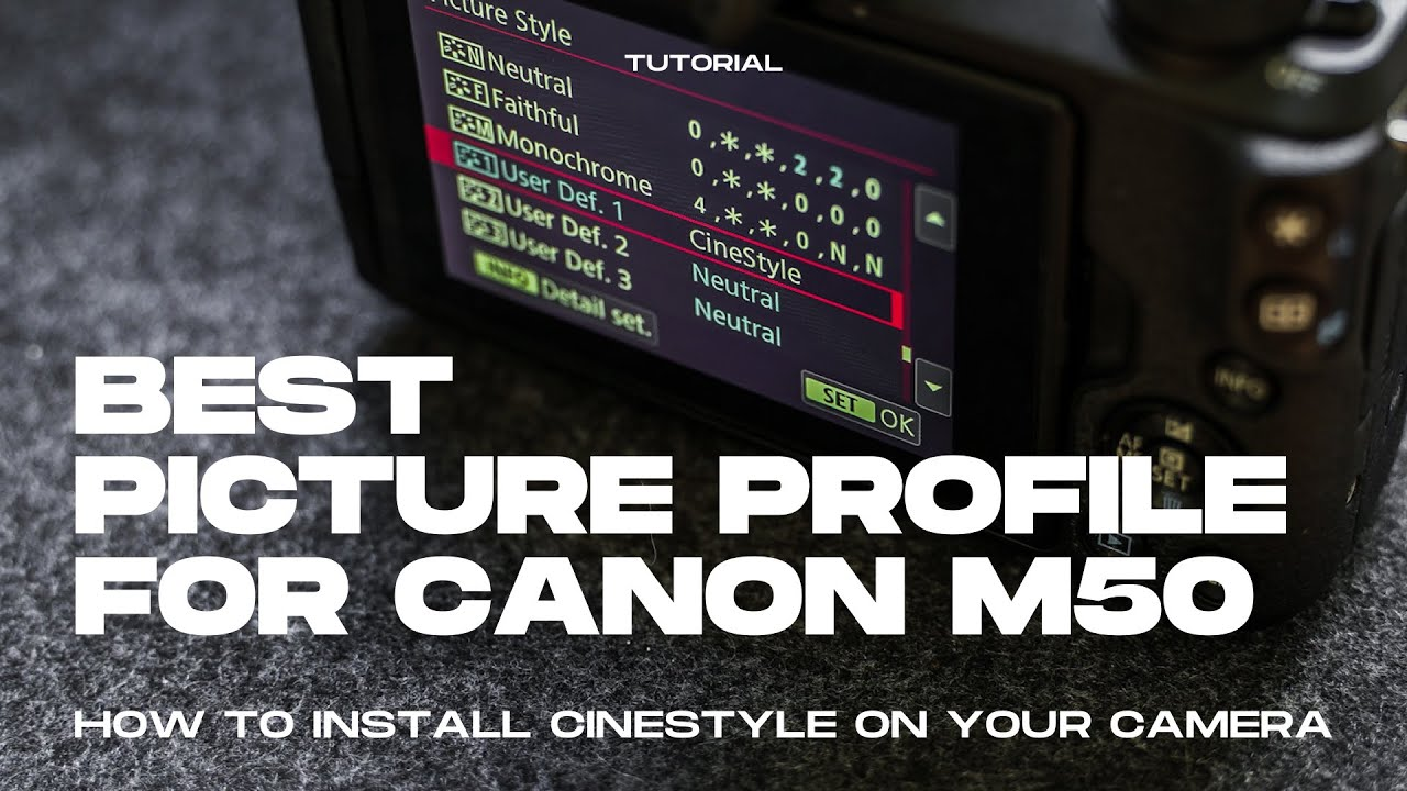 Best Canon M50 Flat Picture Profile | How to install Cinestyle
