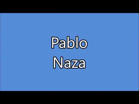 Naza - Pablo (Lyrics) Paroles