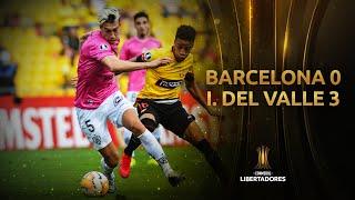 Barcelona SC vs. Independiente del Valle [0-3] | GOLES | CONMEBOL Libertadores 2020