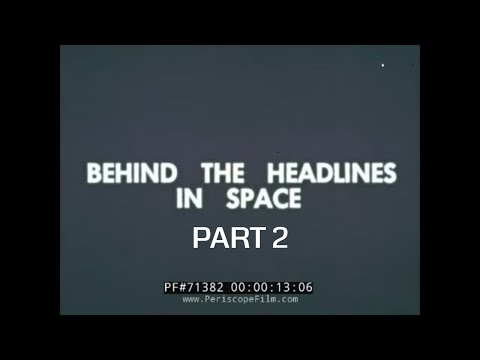 """HISTORIC NASA FILM """"BEHIND THE HEADLINES IN SPACE"""" Part 2 of 2 71382"""