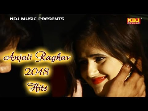 Anjali Raghav Juke Box # अंजली के गाने # All Time Hit Anjali Raghav # Latest Haryanvi Songs 2018