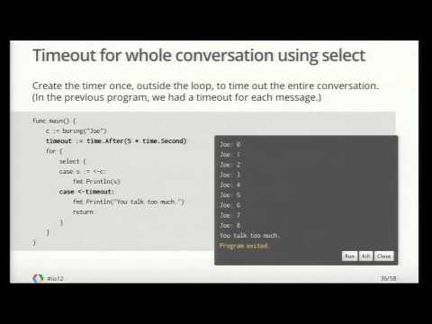 Google I/O 2012 - Go Concurrency Patterns
