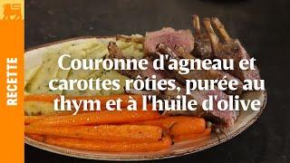 Couronne d'agneau et carottes rôties à la purée de thym et huile d'olive
