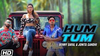 Hum Tum - Benny Dayal, Jonita Gandhi Mp3 Song Download
