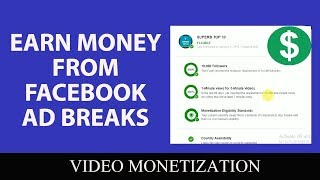 Earn money from Facebook Ad Breaks | How To Monetize your Facebook Videos