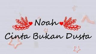 NOAH - Cinta Bukan Dusta KARAOKE TANPA VOKAL