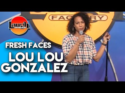 Lou Lou Gonzalez | L.A. Guys | Laugh Factory Stand Up Comedy