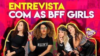 Baixar BFF GIRLS REVELA INSPIRAÇÃO DE