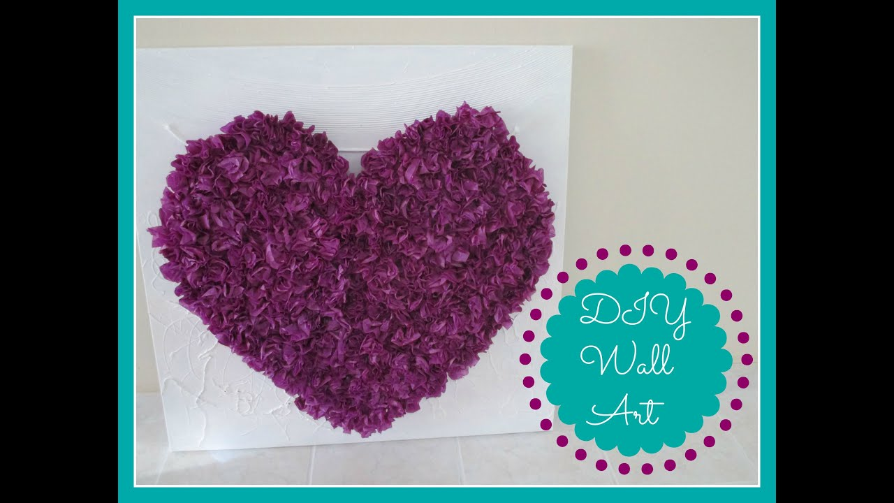 Diy Wall Art Tissue Paper : Diy room decor tissue paper heart wall art