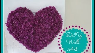 DIY Room Decor (Tissue Paper Heart Wall Art)