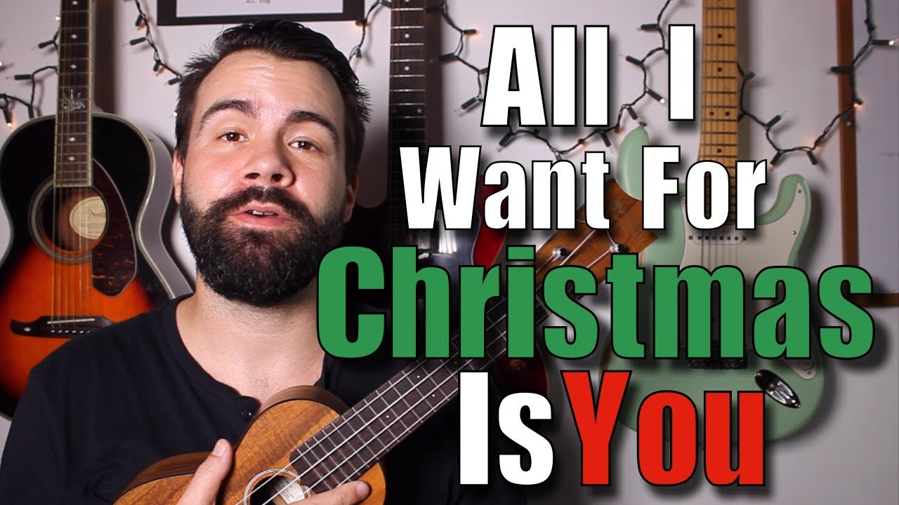 All i want for christmas is you ukulele tutorial with play along all i want for christmas is you ukulele tutorial with play along mariah carey hexwebz Image collections