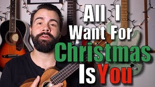 All I Want For Christmas Is You - Ukulele Tutorial with Play-along - Mariah Carey