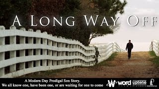 A Long Way Off - Official Movie Trailer