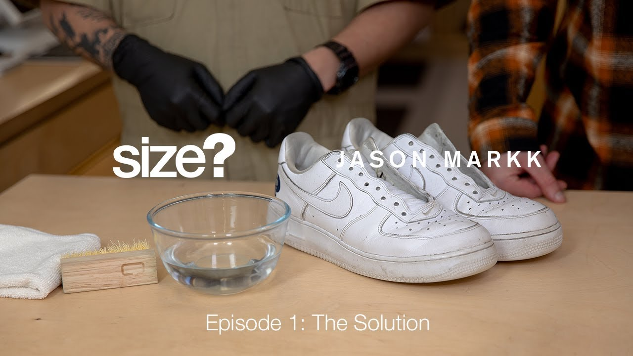 How to Clean White Trainers | Jason Markk Cleaning Series Ep