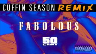 Fabolous - Cuffin Season (Remix) ft. 50 Cent [CDQ]