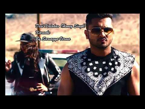 Desi Kalakar Karaoke | Yo Yo Honey Singh | By Sarvagya Verma