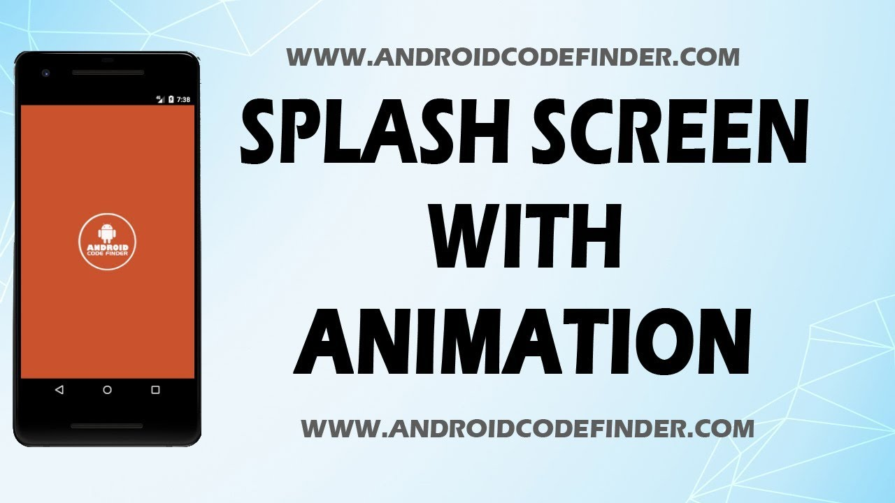 Splash Screen With Transition Animation In Android Studio – Android