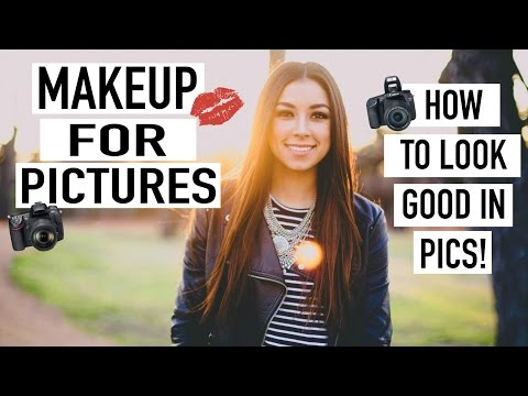 Makeup For Pictures - How To Look Good in Pictures!