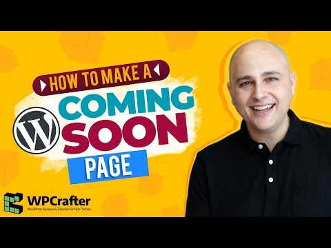 How To Make A Coming Soon & Maintenance Page For WordPress And Activate