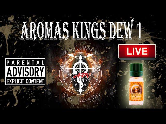 APV 124. Revisión Aromas King's Dew. Con Sergio Mr Baguete