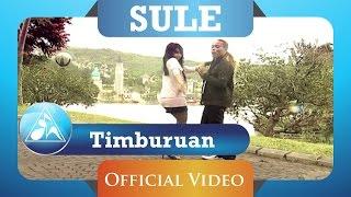 Download Mp3 Sule - Timburuan  Hd