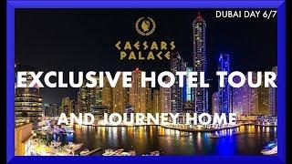 EXCLUSIVE HOTEL TOUR & STRESSFUL TRIP HOME |DUBAI 2018