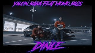 YalcinBaBa ft. MomoBigs - Dinle (Official Video)