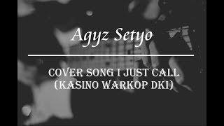 cover song i just call nya kasino warkop dki