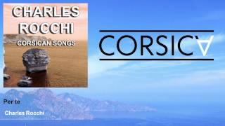 Charles Rocchi - Per te