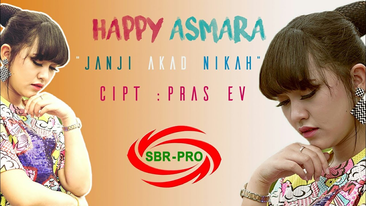 Lirik Lagu Happy Asmara Janji Akad Nikah