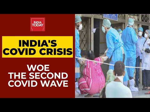 Coronavirus Crisis In India: Woe The Second Covid Wave | India Today